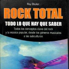 Libros de segunda mano: ROCK TOTAL. Lote 194586782