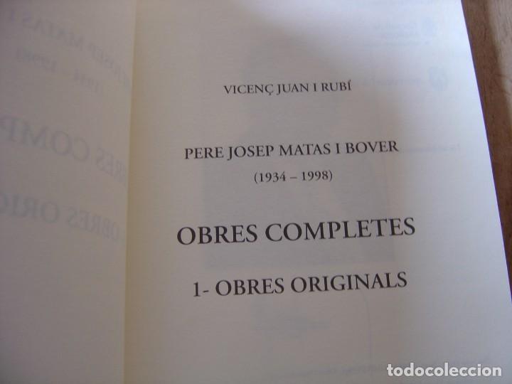 Libros de segunda mano: OBRES COMPLETES. MÚSICA ORIGINAL. PERE JOSEP MATAS I BOVER (1934-1998). SA POBLA, MALLORCA 2007 - Foto 3 - 194650948