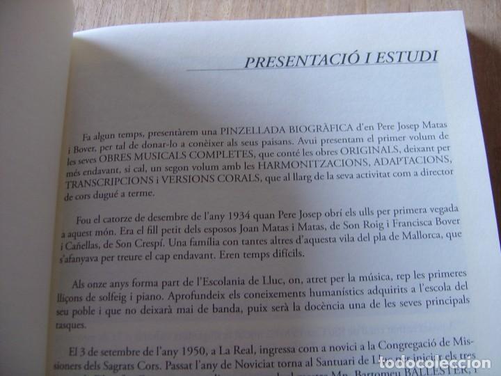 Libros de segunda mano: OBRES COMPLETES. MÚSICA ORIGINAL. PERE JOSEP MATAS I BOVER (1934-1998). SA POBLA, MALLORCA 2007 - Foto 9 - 194650948