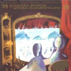 Libros de segunda mano: 59 QUINCENA MUSICAL SAN SEBASTIÁN. 1998. Lote 194691110