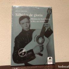 Libros de segunda mano: SILBIDOS DE GLORIA. HISTORIA DE KURT SAVOY EL REY DEL SILBIDO. CONTIENE CD M. ADROVER ED. CARENA. Lote 194710736