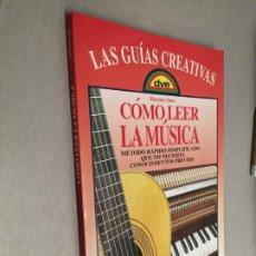 Libros de segunda mano: CÓMO LEER LA MÚSICA / MASSIMO ZANE / EDITORIAL DE VECCHI 1997. Lote 194714961