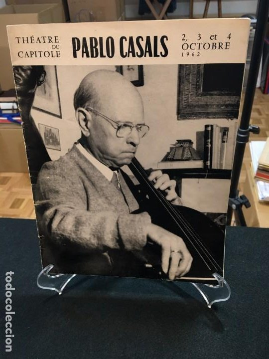 THÉTRE DU CAPITOLE. PABLO CASALS. 2,3 ET 4 OCTOBRE 1962. EL PESSEBRE. DEDICATORIAS AUTÓGRAFAS. (Libros de Segunda Mano - Bellas artes, ocio y coleccionismo - Música)