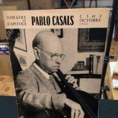 Libros de segunda mano: THÉTRE DU CAPITOLE. PABLO CASALS. 2,3 ET 4 OCTOBRE 1962. EL PESSEBRE. DEDICATORIAS AUTÓGRAFAS.. Lote 194871223