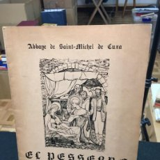 Libros de segunda mano: ABBAYE DE SAINT-MICHEL DE CUXA. EL PESSEBRE. ORATORIO DE PABLO CASALS. C.1960.. Lote 194874965