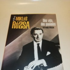 Libros de segunda mano: MIKLÓS RÓZSA , UNA VIDA DOS PASIONES , ANTONIO PIÑERA , FIRMADO Y DEDICADO POR EL AUTOR, VER FOTOS. Lote 195153978