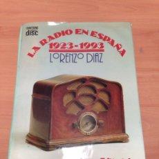 Libros de segunda mano: LA RADIO EN ESPAÑA. Lote 195425423