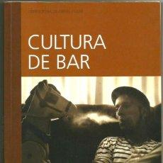 Libros de segunda mano: CONVERSACIONES CON FITO CABRALES - CULTURA DE BAR - FITO PAEZ - DARIO VICO. Lote 195558560