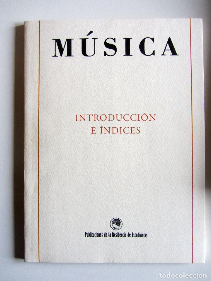 Libros de segunda mano: Revista MUSICA (Facsimil) Residencia de estudiantes. 5 numeros con estuche. 1938 - Foto 14 - 196641127