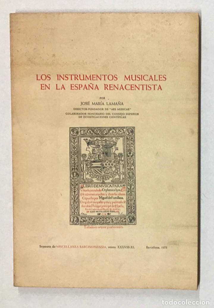 LOS INSTRUMENTOS MUSICALES EN LA ESPAÑA RENACENTISTA. (Libros de Segunda Mano - Bellas artes, ocio y coleccionismo - Música)