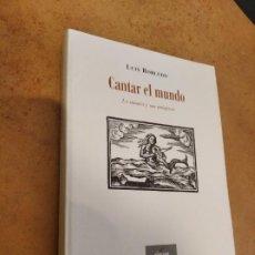 Libros de segunda mano: CANTAR DEL MUNDO LA MÚSICA Y SUS IMÁGENES / LUIS ROBLEDO / ELEUVE MÚSICA Y LETRAS. Lote 164131878