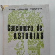 Libros de segunda mano: CANCIONERO DE ASTURIAS - JUAN HIDALGO MONTOYA - CARMONA EDITOR - 1973. Lote 197237212