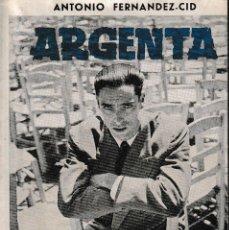 Libros de segunda mano: ATAULFO ARGENTA (A. FERNÁNDEZ CID 1958) SIN USAR. Lote 197487786