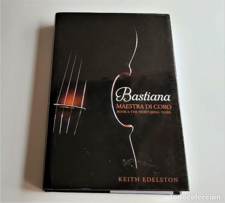 KEITH EDELSTON BASTIANA MAESTRA DI CORO (EN INGLES) (Libros de Segunda Mano - Bellas artes, ocio y coleccionismo - Música)