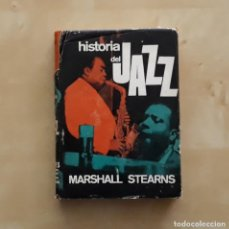 Libros de segunda mano: HISTORIA DEL JAZZ - MARSHALL STEARNS. Lote 198481040