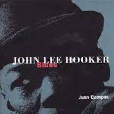 Libros de segunda mano: JOHN LEE HOOKER. JUAN CAMPOS. Lote 198946961