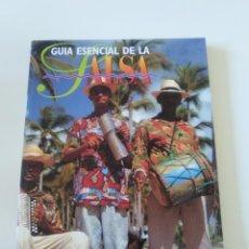 Libros de segunda mano: GUIA ESENCIAL DE LA SALSA JOSE MANUEL GOMEZ ( 1995 LA MASCARA ) 160 PAGINAS. Lote 242413400