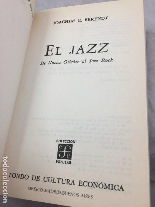 Libros de segunda mano: El Jazz. Su origen y desarrollo. De Nueva Orleáns al Jazz Rock, Joachim Ernst Berendt, FCE 1986 - Foto 3 - 200632361