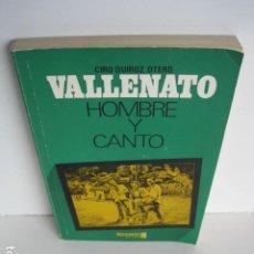 Libros de segunda mano: CIRO QUIROZ OTERO. VALLENATO, HOMBRE Y CANTO. ICARO EDITORES. ILUSTRA M. HENRY LOBO QUINTANA. 1983. Lote 200824557