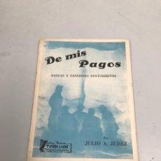 Libros de segunda mano: DE MIS PAGOS. Lote 201173960