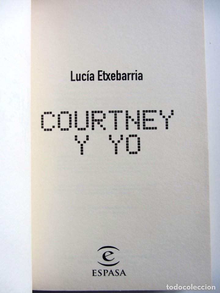 Libros de segunda mano: Courtney y yo. Lucia Etxebarria - Foto 5 - 201252502