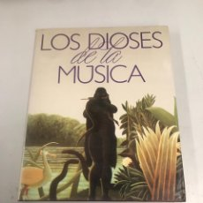 Libros de segunda mano: LOS DIOSES DE LA MÚSICA. Lote 201944321