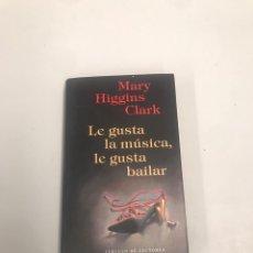 Libros de segunda mano: LE GUSTA LA MÚSICA, LE GUSTA BAILAR. Lote 201955546