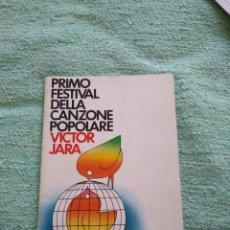 Libros de segunda mano: LIBRO PROGRAMA GENERAL PRIMO FESTIVAL CANZONE POPOLARE VICTOR JARA 1977. Lote 202112152