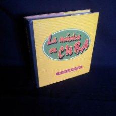 Libros de segunda mano: ALEJO CARPENTIER - LA MUSICA EN CUBA - CIRCULO DE LECTORES 2002. Lote 202440518
