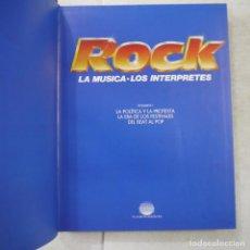 Libros de segunda mano: ROCK. LA MÚSICA, LOS INTÉRPRETES. VOL. I - PLANETA DE AGOSTINI - 1989. Lote 205162708