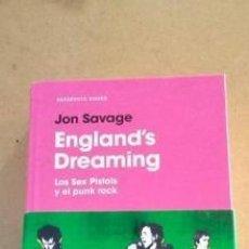 Libros de segunda mano: ENGLAND'S DREAMING LOS SEX PISTOLS Y EL PUNK ROCK. Lote 205611945