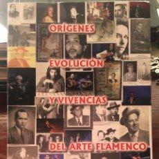 Libros de segunda mano: ORIGENES EVOLUCION Y VIVENCIAS DEL ARTE FLAMENCO-CAMILO GOMEZ CRUZ-2016-DESCATALOGADO. Lote 205725187
