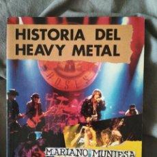 Libros de segunda mano: HISTORIA DEL HEAVY METAL, MARIANO MUNIESA. EDICIONES VOSA 1993. Lote 205794598
