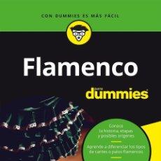 Libros de segunda mano: FLAMENCO PARA DUMMIES. Lote 206129582
