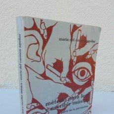 Libros de segunda mano: METODO PARA LEER Y ESCRIBIR MUSICA A PARTIR DE LA PERCEPCION. MARIA DEL CARMEN AGUILAR. 2009. Lote 206361997