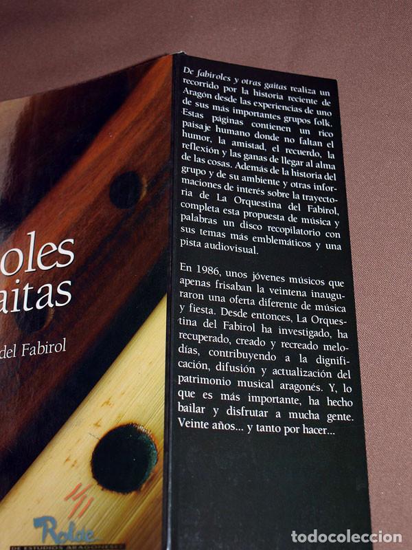 Libros de segunda mano: DE FABIROLES Y OTRAS GAITAS. 20 AÑOS CON LA ORQUESTINA DEL FABIROL. Javier FERRÁNDEZ ESCRIBANO Rolde - Foto 2 - 207007206