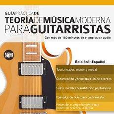Libros de segunda mano: GUIA PRACTICA DE TEORIA DE MUSICA MODERNA PARA GUITARRISTAS. Lote 207169488