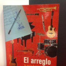 Libros de segunda mano: EL ARREGLO, UN PUZZLE DE EXPRESIÓN MUSICAL, POR THOMAS LORENZO, EDITA BOSCHMUSICA, 2005. Lote 207188702