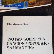 Libros de segunda mano: NOTAS SOBRE LA CANCIÓN POPULAR SALMANTINA. Lote 207231185