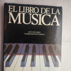 Libros de segunda mano: EL LIBRO DE LA MUSICA. PARA UNA MEJOR COMPRENSIÓN DE LA MÚSICA.ED. GILL ROWLEY. INST. PARRAMÓN. Lote 207453050