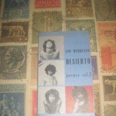 Libros de segunda mano: JIM MORRISON. DESIERTO. POEMAS VOL. 2. EDITORIAL FUNDAMENTOS. ESPIRAL ESPAÑA 1996. THE DOORS.. Lote 207917960
