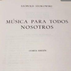 Libros de segunda mano: MÚSICA PARA TODOS LEOPOLDO STOKOWSKY. Lote 207946225