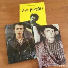 Libros de segunda mano: LIBRO SEX PISTOLS. DE FRANCISCO J. SATUÉ CON DOS FOTOS DE SID VICIUS Y JOHN LYNDON. Lote 208178560