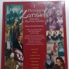 Libros de segunda mano: DICCIONARIO DE LA ZARZUELA. ESPAÑA E HISPANOAMERICA. Lote 208301088