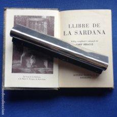 Libros de segunda mano: LLIBRE DE LA SARDANA - JOSEP MIRACLE - EDIT. SELECTA - 1ª EDIC. 1953 -. Lote 208769185