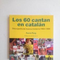 Libros de segunda mano: LOS 60 CANTAN EN CATALÁN - FERMÍ PUIG. Lote 209571983
