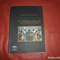 Libros de segunda mano: LOS CANTORALES DE CANTO LLANO EN LA CATEDRAL DE MÁLAGA (CON DVD). Lote 209902445