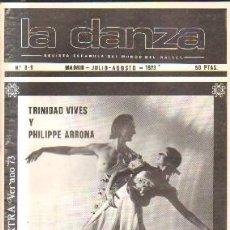 Libros de segunda mano: LA DANZA.TRINIDAD VIVES Y PHILIPPE ARRONA. Nº 8-9.MADRID- JULIO-AGOSTO. 1973. A-MU-862. Lote 210963939
