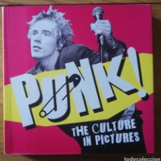 Libros de segunda mano: PUNK THE CULTURE IN PICTURES 2012 LIBRO DE FOTOGRAFÍAS -300 PAGINAS. Lote 211387885