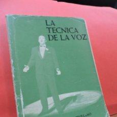 Libros de segunda mano: LA TÉCNICA DE LA VOZ. CARRILLO SEVILLANO, ÁNGEL. ED. EL PERPETUO SOCORRO. MADRID 1966.. Lote 211451607